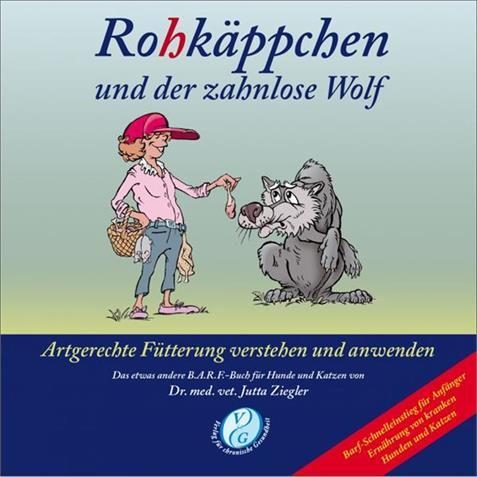 Rohkäppchen und der zahnlose Wolf